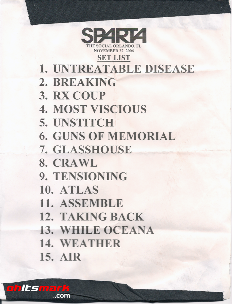 SETLIST: Sparta - The Social - Orlando, FL - November 27th, 2006