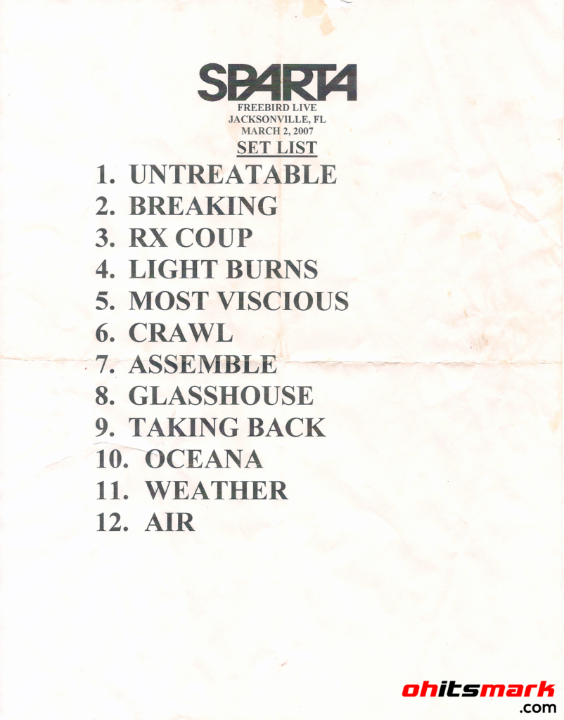 SETLIST: Sparta - Freebird Live - Jacksonville, FL - March 2nd, 2007